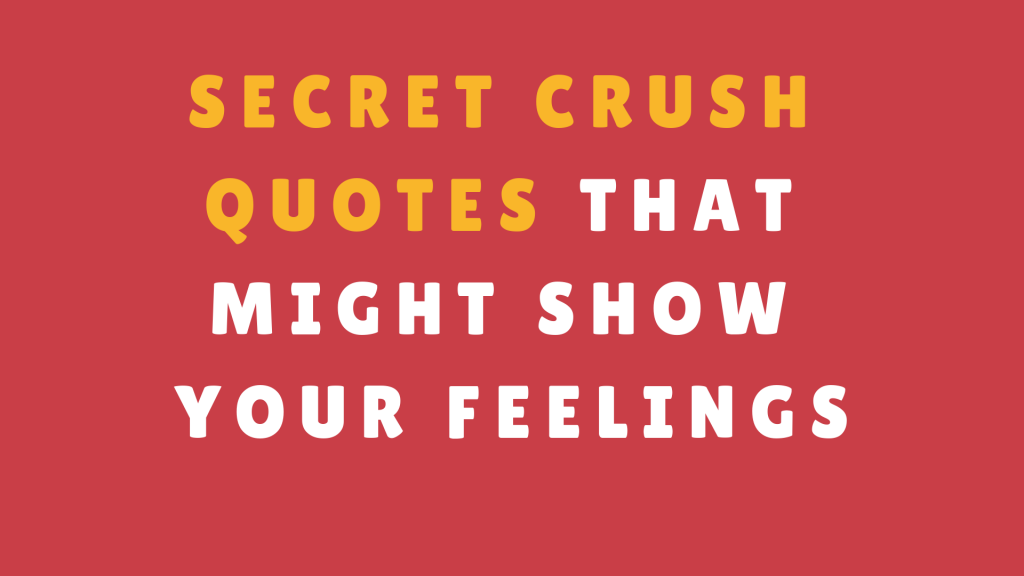 Top 26 Funny Quotes Crushes